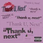 Tải bài hát hay Thank U, Next Mp3