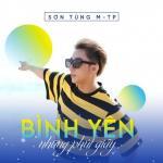Download nhạc hot Bình Yên Những Phút Giây miễn phí