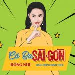 Nghe nhạc mới Cô Ba Sài Gòn (Cô Ba Sài Gòn OST) hay nhất