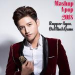 Tải nhạc hot Mashup Vpop 2018 mới online