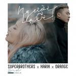 Download nhạc Mp3 Người Lạ Ơi (C . A . O Remix) hay online