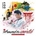 Tải bài hát hay Around The World miễn phí