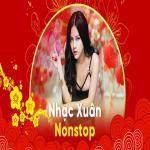 Download nhạc hot Nonstop Nhạc Xuân Kỷ Hợi 2019 - Lk Xuân Remix Hay Nhất Chọn Lọc Mp3