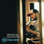 Tải nhạc hot Drunk Me (Acoustic) miễn phí