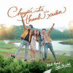 Download nhạc mới Chuyến Đi Của Thanh Xuân (Chuyến Đi Của Thanh Xuân OST) Mp3 hot
