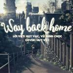 Tải nhạc Way Back Home (Vietnamese Cover) về điện thoại
