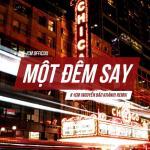 Download nhạc online Một Đêm Say Remix hot