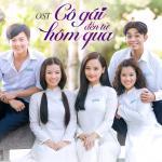 Tải bài hát Cô Gái Ngày Hôm Qua (Cô Gái Đến Từ Hôm Qua OST) Mp3 hot