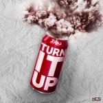 Tải nhạc hay Turn It Up Mp3 trực tuyến