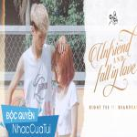 Nghe nhạc Mp3 Unfriend And Fall In Love mới nhất