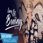 Tải nhạc hot Lặng Lẽ Buông (Version 2) Mp3 online