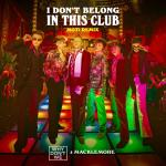 "Download nhạc I Don""t Belong In This Club (MOTi Remix) Mp3 hot"