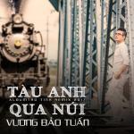 Download nhạc Tàu Anh Qua Núi Remix online