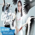 Download nhạc Giấc Mơ Cánh Cò Mp3 mới
