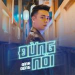 Tải bài hát Mp3 Đừng Nói (Nited Remix) hot