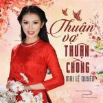 Tải bài hát Thuận Vợ Thuận Chồng chất lượng cao