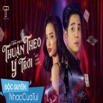 Tải nhạc hay Thuận Theo Ý Trời Mp3 trực tuyến