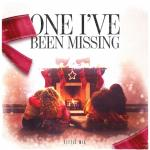 Tải nhạc online One I've Been Missing Mp3 hot