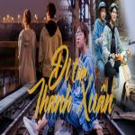 Tải nhạc mới Đi Tìm Thanh Xuân miễn phí