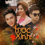 Tải bài hát hot Trúc Xinh (CnG Remix) về điện thoại