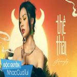 Tải nhạc mới Thế Thái nhanh nhất