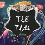 Nghe nhạc Thế Thái (Quanvrox Remix) Mp3 hot