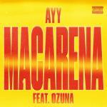 Nghe nhạc Mp3 Ayy Macarena (Remix) nhanh nhất