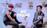 Xem video nhạc We Young chất lượng cao
