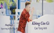 Video nhạc HongKong1 (Không Còn Gì) Cover miễn phí