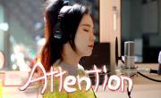 Tải nhạc mới Attention (Charlie Puth Cover) trực tuyến