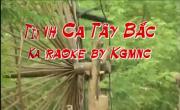 Tải nhạc mới Tình Ca Tây Bắc (Kara) chất lượng cao