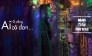 Video nhạc Ai Rồi Cũng Cô Đơn online