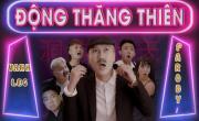 Tải video nhạc Động Thăng Thiên (Quỳnh Búp Bê Parody) hay nhất