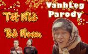 Tải nhạc online Tết Nhà Bà Hoan (Parody)