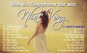 Tải nhạc hình hay 20 Bản Hòa Tấu Saxophone Nhạc Vàng Trữ Tình Chọn Lọc mới