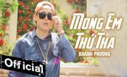 Tải nhạc Mp4 Mong Em Thứ Tha online