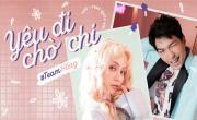 Tải nhạc hình Yêu Đi Chờ Chi (I Like U 2) hay online