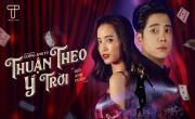 Tải nhạc hay Thuận Theo Ý Trời mới