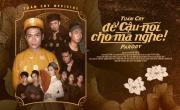 Tải video nhạc Để Cậu Nói Cho Mà Nghe (Để Mị Nói Cho Mà Nghe Parody) hay online