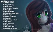 Xem video nhạc Nhạc Trẻ Remix Hay Nhất Lặng Lẽ Buông, Tướng Quân, Tháng Năm Không Quên nhanh nhất