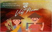 Tải video nhạc Cười Lên Việt Nam mới