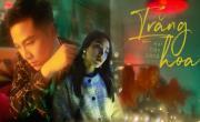 Tải video nhạc Trăng Hoa hay online