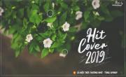 Tải nhạc online Những Bản Hit Cover Nhẹ Nhàng Hay Nhất 2019 #10 Mp4